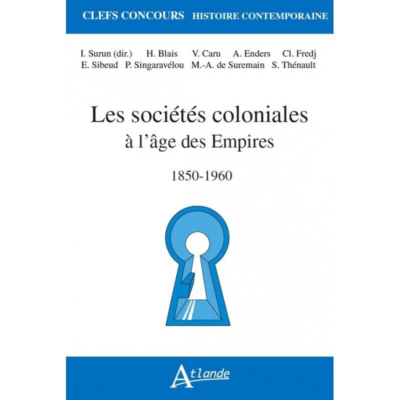 Les sociétés coloniales à l'âge des Empires