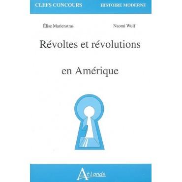 Révoltes et révolutions en Amérique