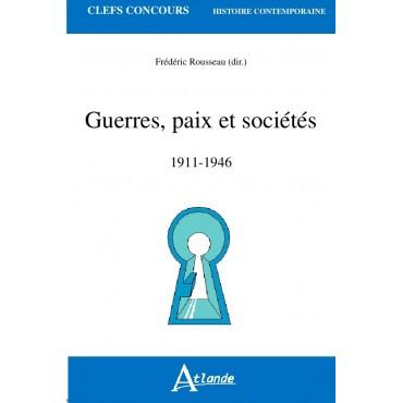 Guerres, paix et sociétés