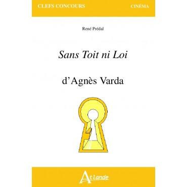 Sans Toit ni Loi - Agnès Varda