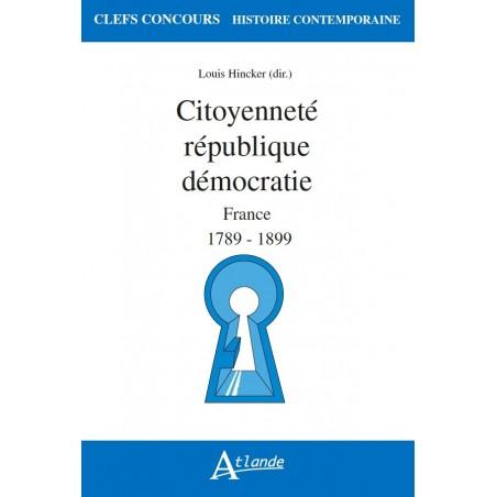 Citoyenneté, république, démocratie