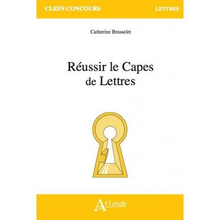 Réussir le Capes de Lettres