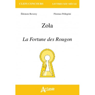 Zola La Fortune des Rougon