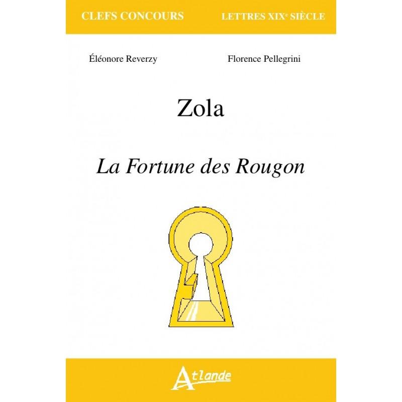 Zola La Fortune des Rougon