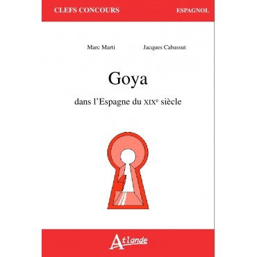 Goya dans l'espagne du 19ème siècle.