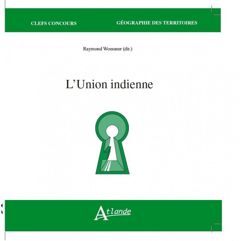 L'Union indienne.