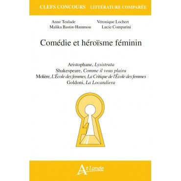 Comédie et héroïsme féminin