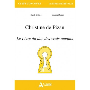 Christine de Pizan, Le Livre du duc des vrais amants