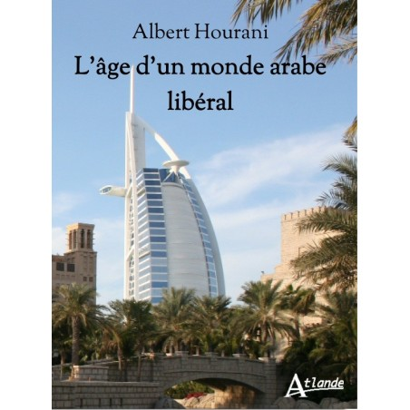 L'âge du monde arabe libéral