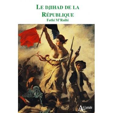 Le djihad de la République