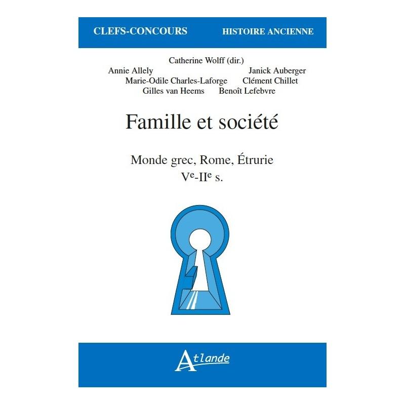 Famille et société - monde grec, Rome, Étrurie - Ve- IIe s.