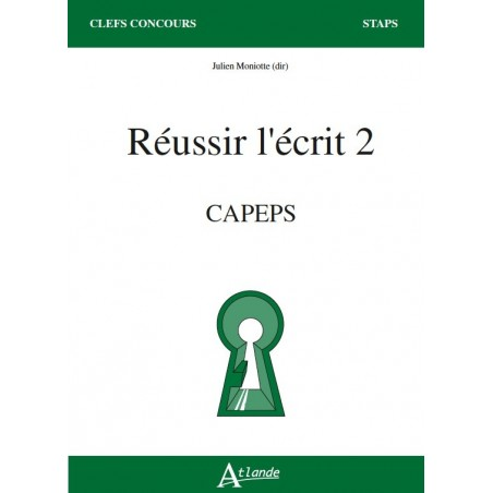 Réussir l'écrit 2 - CAPEPS