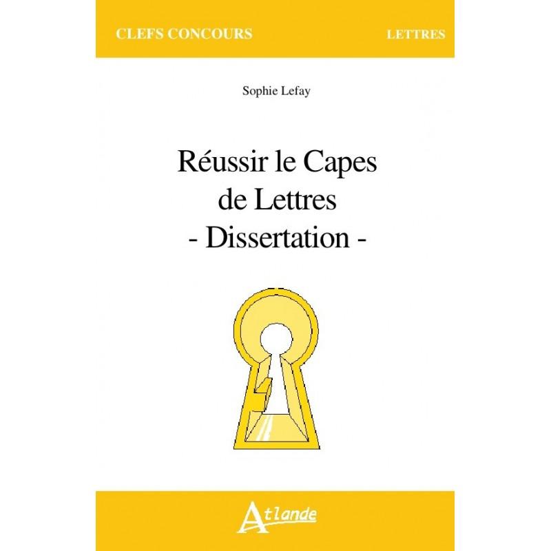 Réussir le Capes de Lettres - dissertation