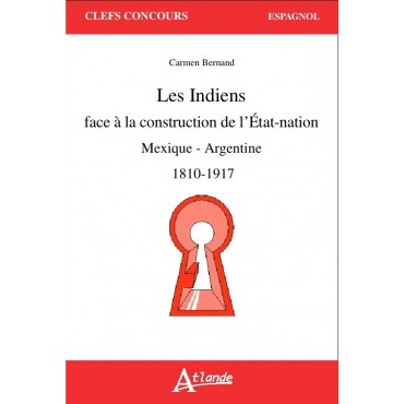 Les Indiens face à la construction de l'Etat-nation