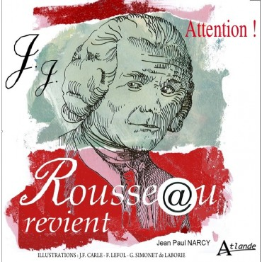 Attention ! Rousseau revient