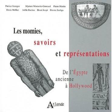 Les momies, savoirs et représentations de l'Egypte ancienne à Hollywood