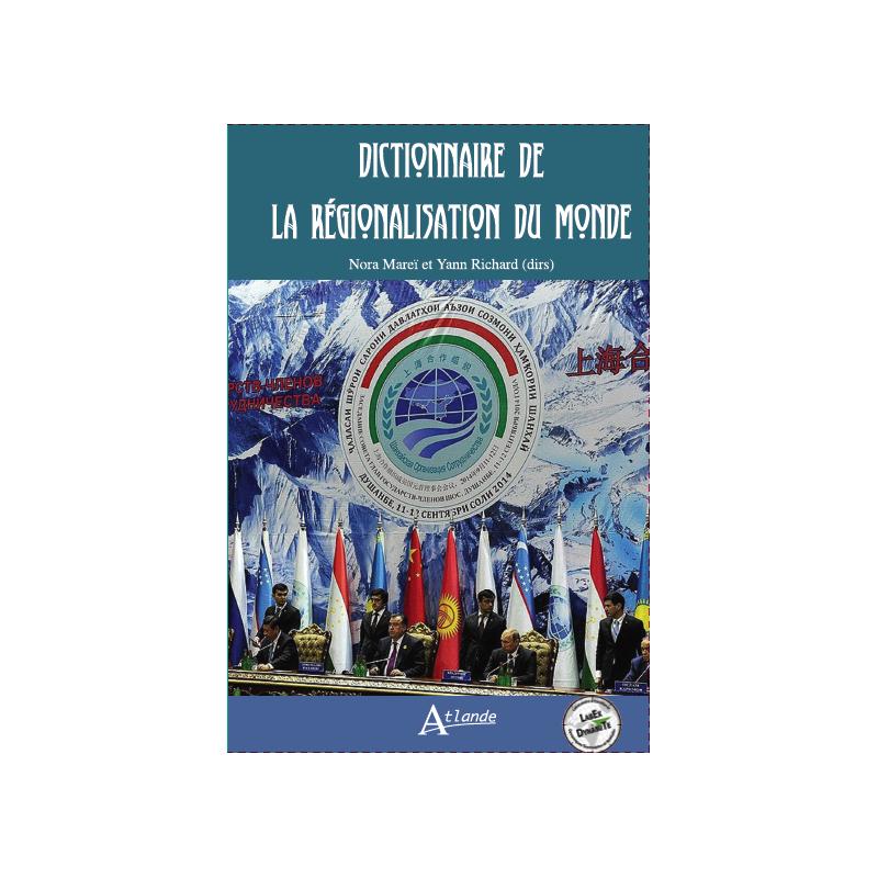 Dictionnaire de la régionalisation du monde