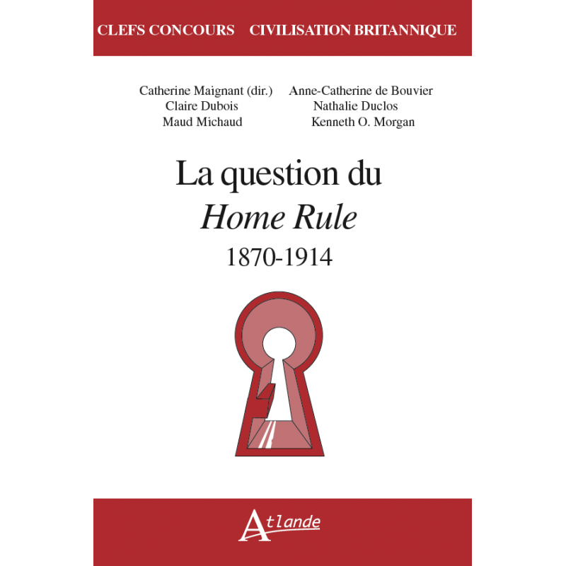 La question du Home Rule - 1870-1914