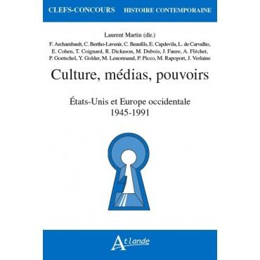 Culture, médias, pouvoirs - États-Unis et Europe occidentale - 1945-1991