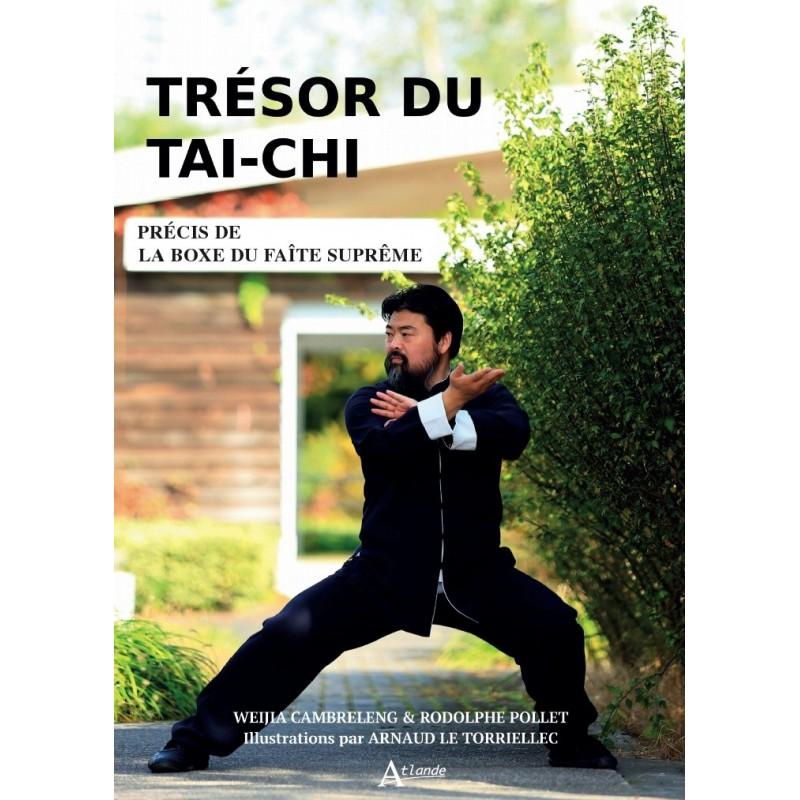 Trésor du taï-chi. Précis de la boxe du faîte suprême