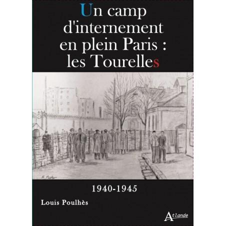 Un camp d'internement en plein Paris : les Tourelles