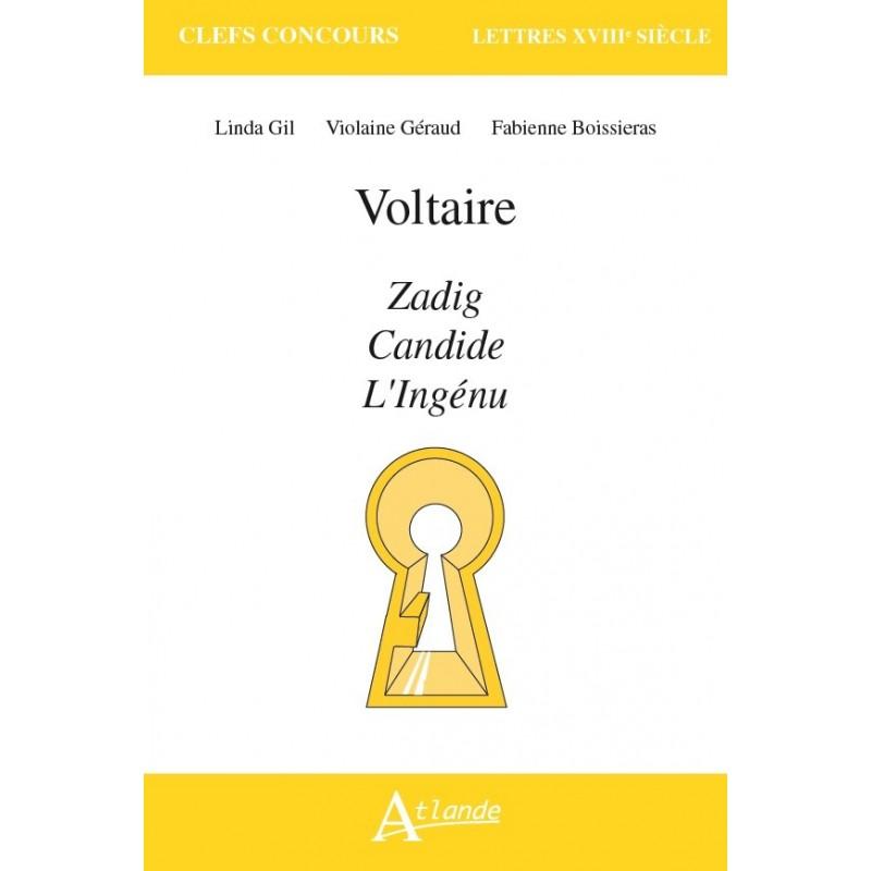Voltaire, Zadig, Candide, L'Ingénu