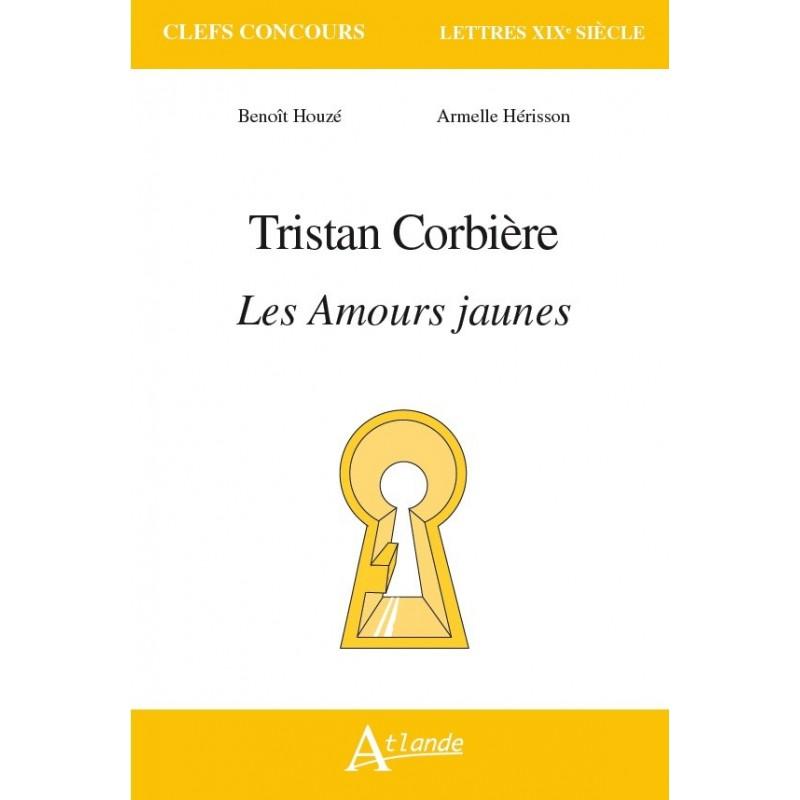 Tristan Corbière, Les Amours jaunes