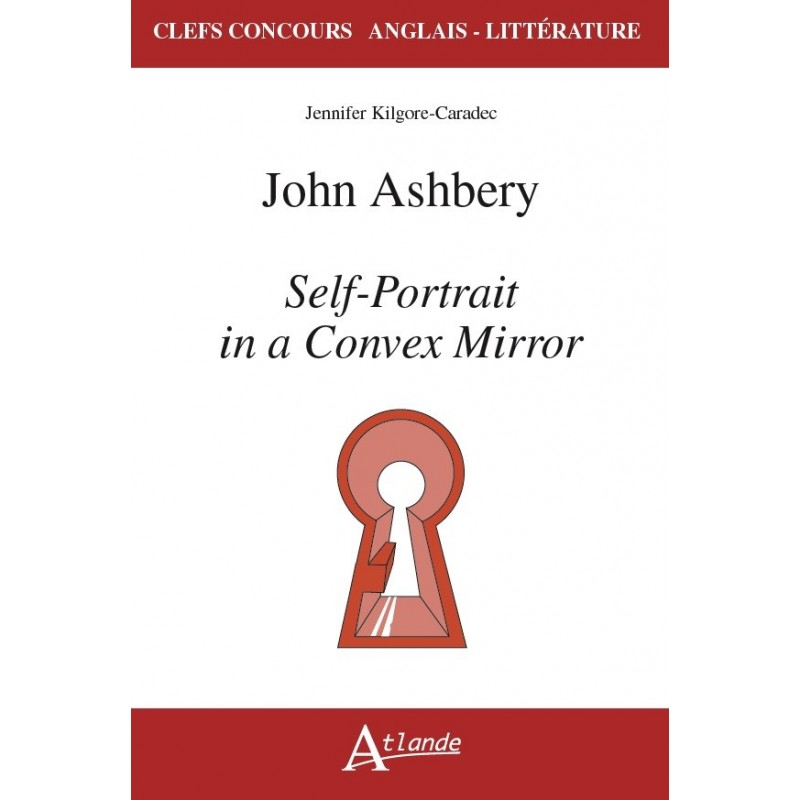 John Ashbery, self-portrait in a Convex Mirror