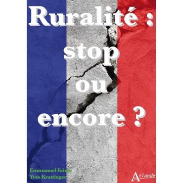 Ruralité : stop ou encore
