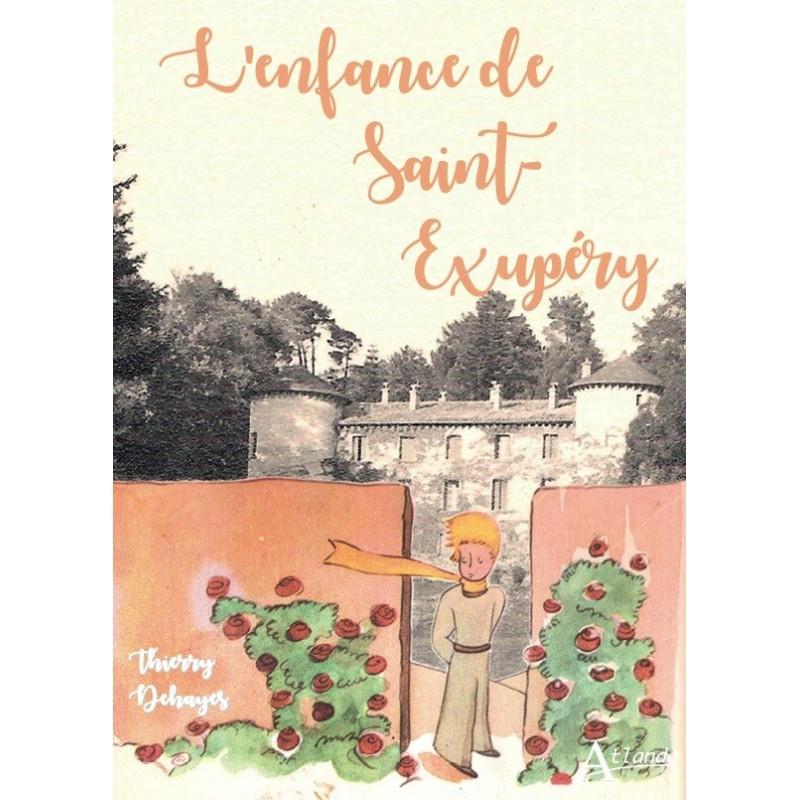 L'enfance de Saint-Exupéry