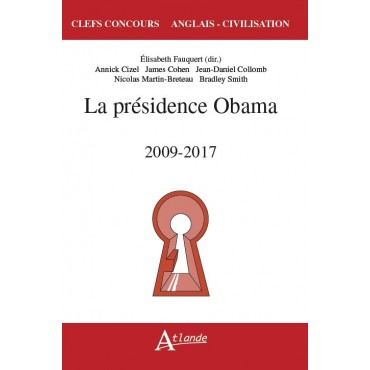La présidence Obama 2009-2017