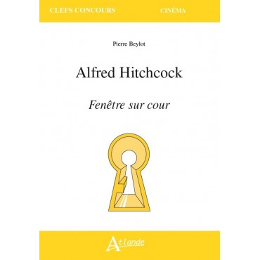 Alfred Hitchcock, Fenêtre sur cour