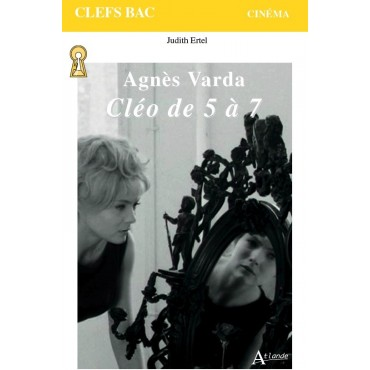 Agnès Varda. Cléo de 5 à 7