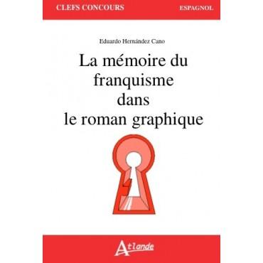 La mémoire du franquisme dans le roman graphique