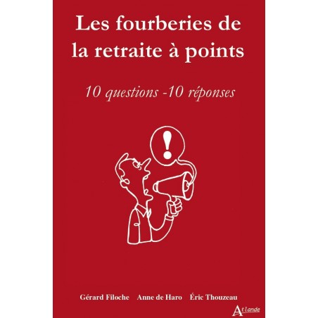 Les fourberies de la retraite à points