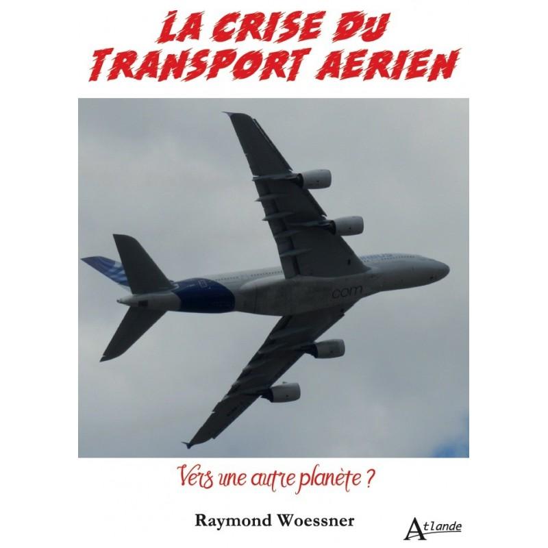 La crise du transport aérien