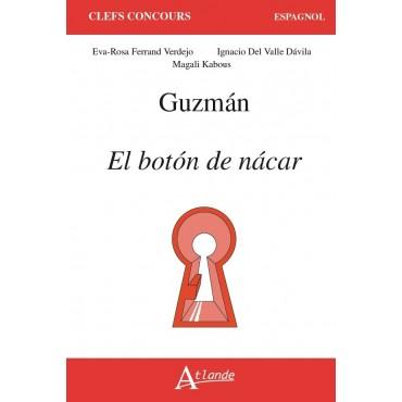 Guzmán, El botón de nácar