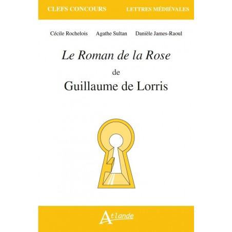Le Roman de la Rose de Guillaume de Lorris