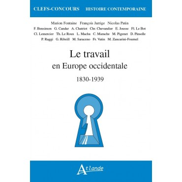 Le travail en Europe occidentale 1830-1939