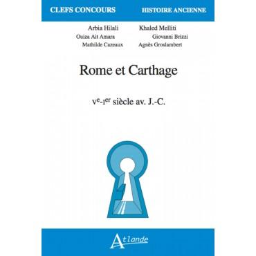 Rome et Carthage Ve-Ier siècle av. J.-C.