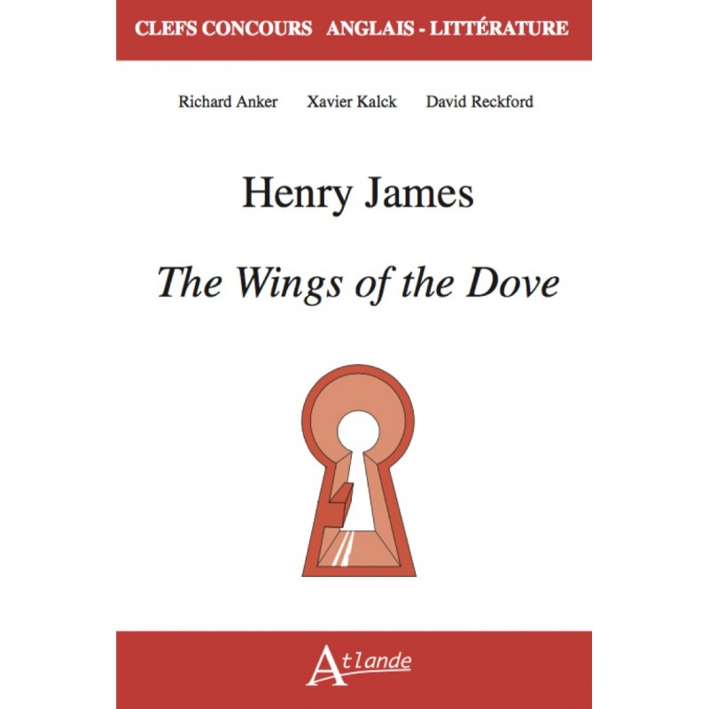 Henry James, The Wings of the Dove