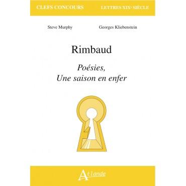 Rimbaud, Poésies, Une saison en enfer