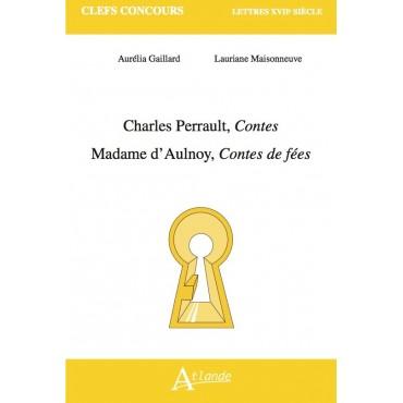 Charles Perrault, Contes -  Madame d'Aulnoy, Contes de fées