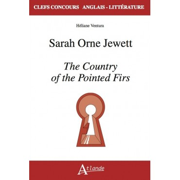 Sarah Orne Jewett, The Country of the Pointed Firs