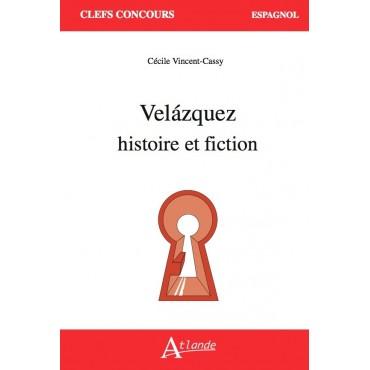 Velázquez : histoire et fiction