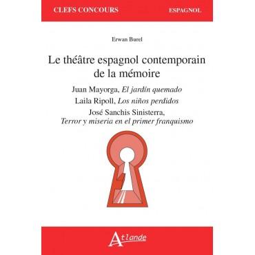 Le théâtre espagnol contemporain de la mémoire (à paraître)