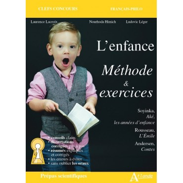 L'enfance - Méthode & exercices
