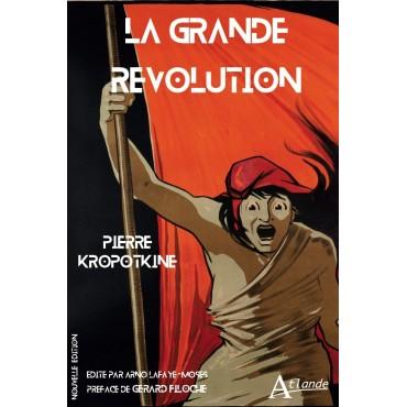 La Grande Révolution (nouvelle édition)