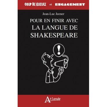 Pour en finir avec la langue de Shakespeare
