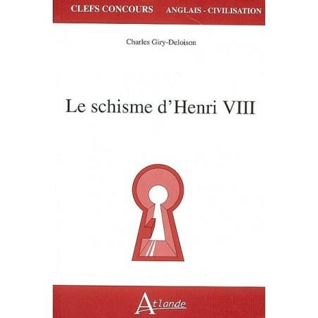 Le schisme d'Henri VIII